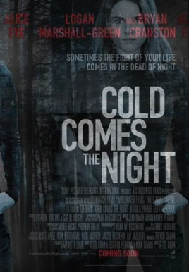 Cold Comes the Night HD Trailer