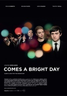 Comes A Bright Day Poster