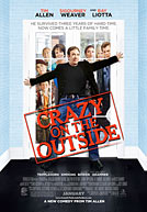 Crazy On the Outside HD Trailer