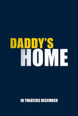 Daddy's Home HD Trailer