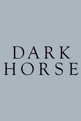 Dark Horse HD Trailer