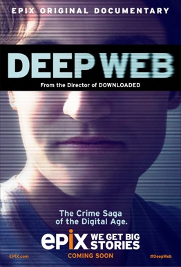 Deep Web: The Untold Story Of Bitcoin And Silk Road