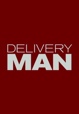 Delivery Man HD Trailer