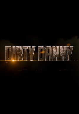 Dirty Danny Poster