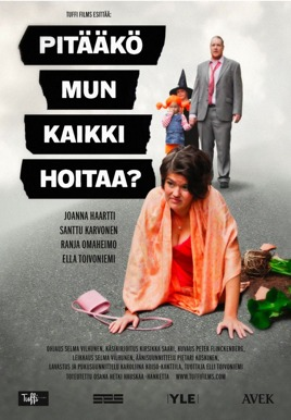 Pitääkö Mun Kaikki Hoitaa? (Do I Have to Take Care of Everything?) HD Trailer