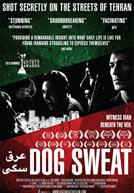 Dog Sweat Poster