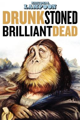 Drunk Stoned Brilliant Dead: The Story of The National Lampoon HD Trailer