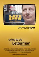 Dying to Do Letterman HD Trailer