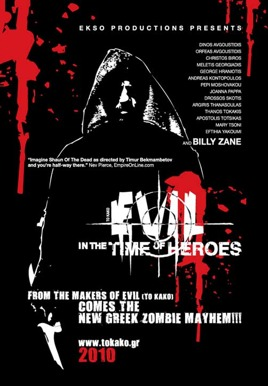 Evil In the Time of Heroes Poster