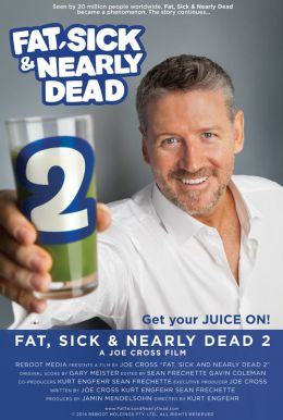 Fat, Sick and Nearly Dead 2 Poster