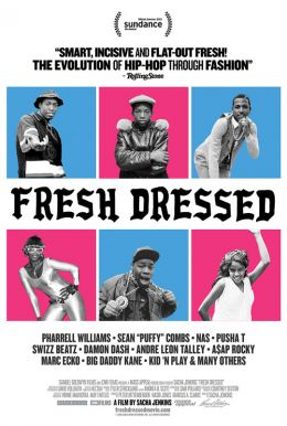 Fresh Dressed HD Trailer
