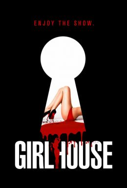 Girl House HD Trailer