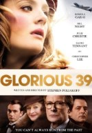 Glorious 39 HD Trailer