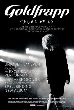 Goldfrapp: Tales of Us Poster