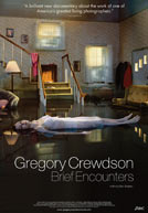 Gregory Crewdson: Brief Encounters HD Trailer