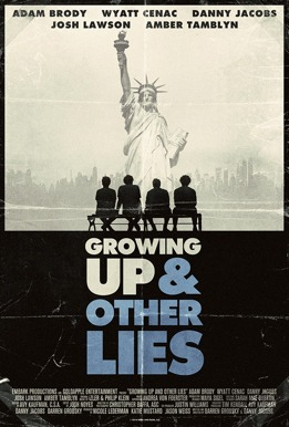 Growing Up (And Other Lies) Poster