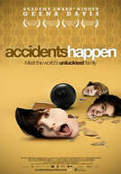 Accidents Happen Poster