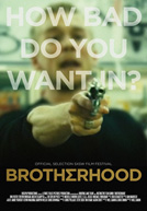 Brotherhood HD Trailer
