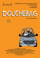 Douchebag HD Trailer