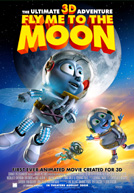 Fly Me to the Moon 3-D HD Trailer