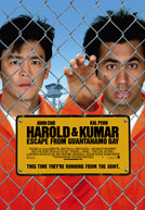 Harold and Kumar Escape From Guantanamo Bay Poster