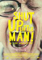 Shut Up Little Man! An Audio Misadventure HD Trailer