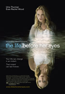 The Life Before Her Eyes HD Trailer