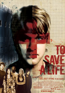 To Save a Life HD Trailer