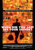 When Did You Last See Your Father? HD Trailer
