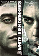 White Irish Drinkers HD Trailer