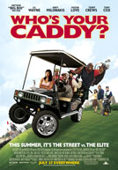 Who's Your Caddy? HD Trailer
