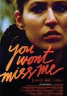 You Won't Miss Me Poster