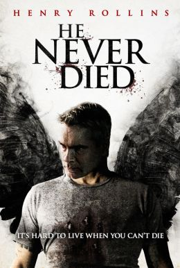 He Never Died HD Trailer