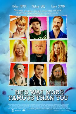He's Way More Famous Than You HD Trailer