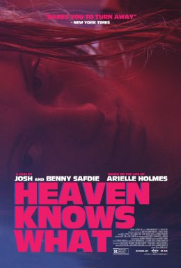 Heaven Knows What HD Trailer
