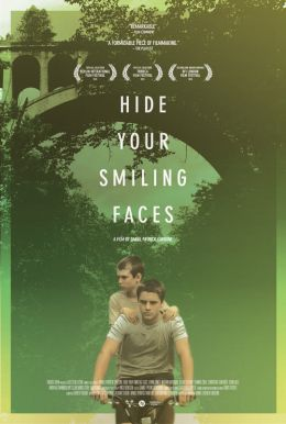 Hide Your Smiling Faces HD Trailer
