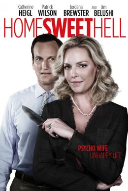 Home Sweet Hell HD Trailer