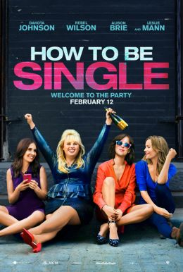 How to Be Single HD Trailer