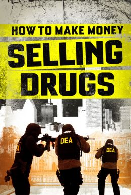 How to Make Money Selling Drugs HD Trailer