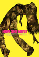 How She Move HD Trailer