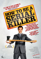How To Be a Serial Killer HD Trailer