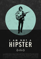 I Am Not a Hipster HD Trailer