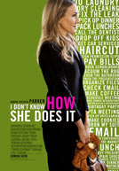 I Don't Know How She Does It HD Trailer