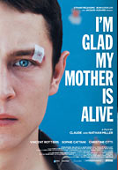 I'm Glad My Mother Is Alive HD Trailer