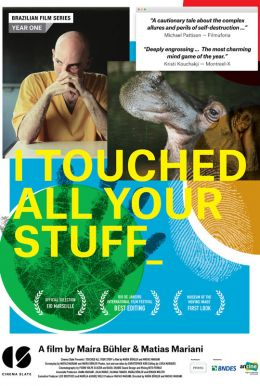 I Touched All Your Stuff Poster