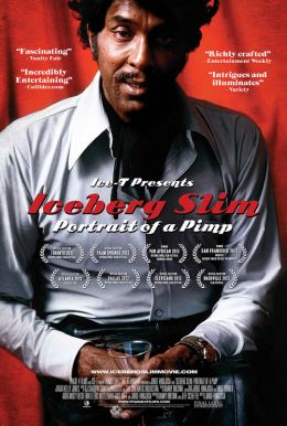 Iceberg Slim: Portrait of a Pimp HD Trailer