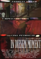 In Diesem Moment HD Trailer