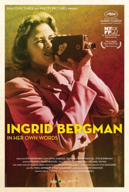Ingrid Bergman - In Her Own Words Poster