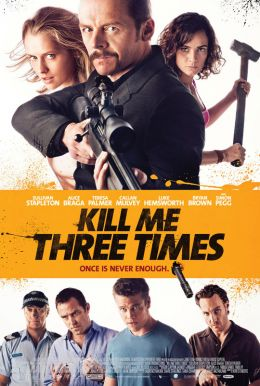 Kill Me Three Times HD Trailer