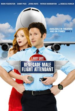Larry Gaye: Renegade Male Flight Attendant HD Trailer